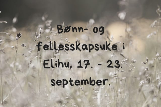 Bønn- og fellesskapsuke 17.-23. sept